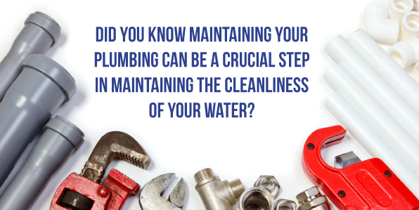 plumbing maintenance water cleanliness