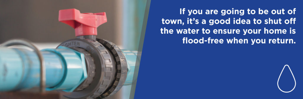 shut off your water when going out of town