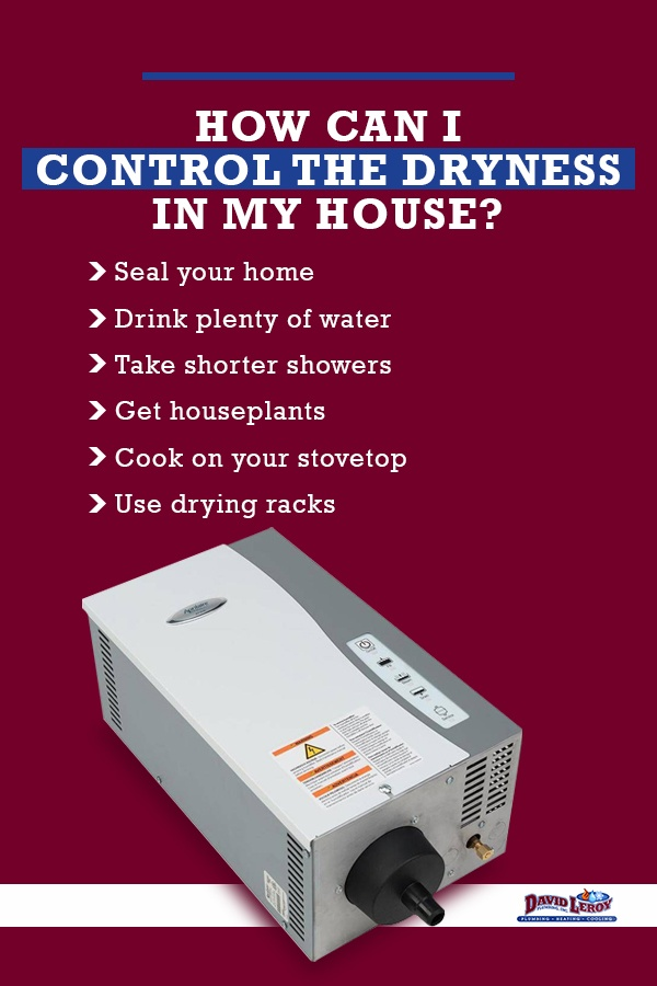 how to control the dryness in your home