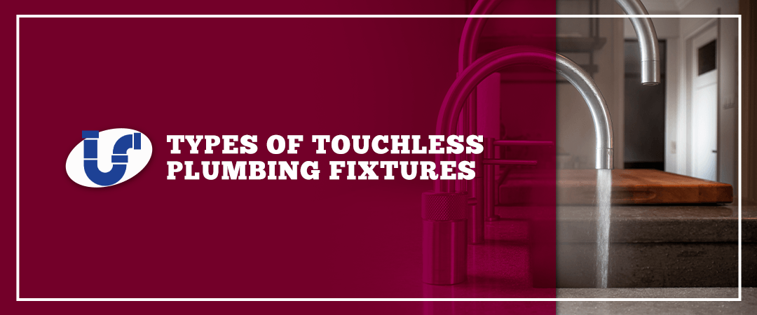 types of touchless plumbing fixtures