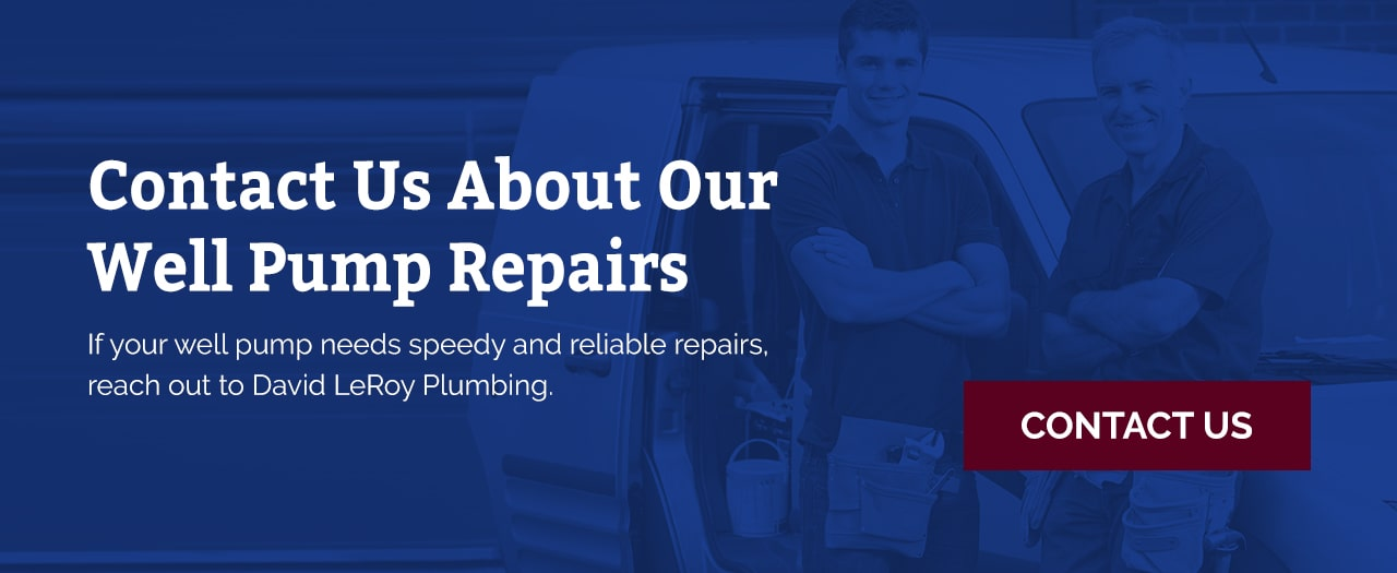 contact us for well pump repairs