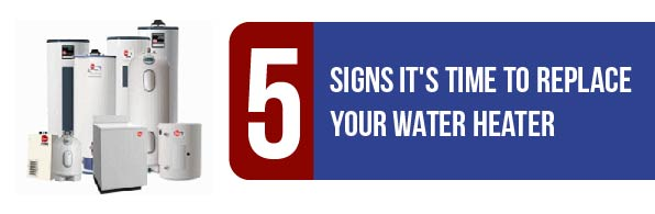 Signs To Replace Water Heater David Leroy Plumbing