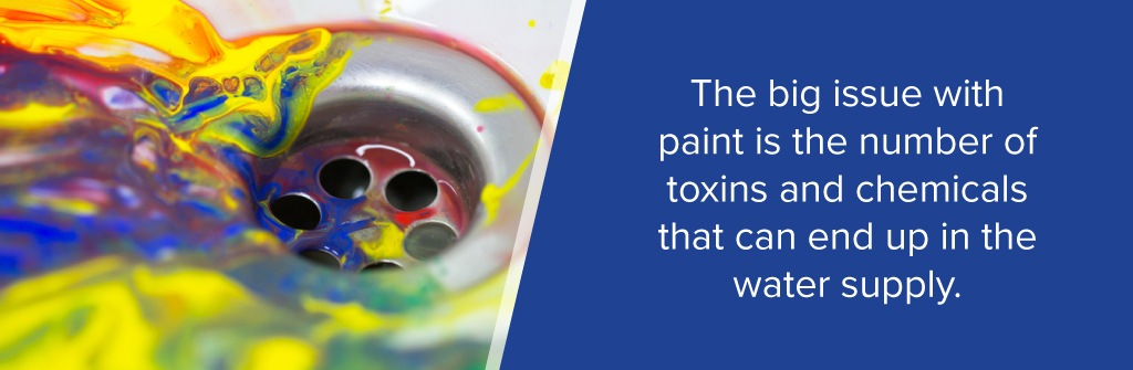 paint can result in a number of toxins and chemicals in water supply