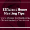 How to Choose the Best Energy Efficient Heater for Your Home