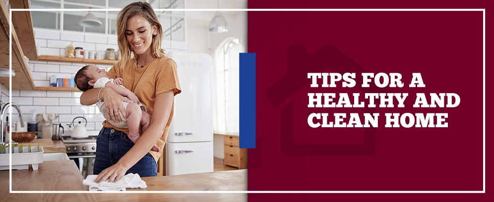 tips for a healthy and clean home
